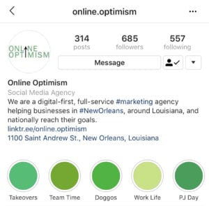 An example of a coordinated Instagram profile image, bio, and highlights from Online Optimism's account.